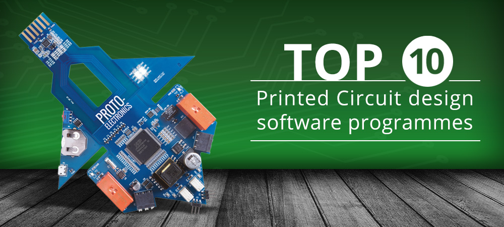 Our Top 10 Printed Circuit Design Software Programmes